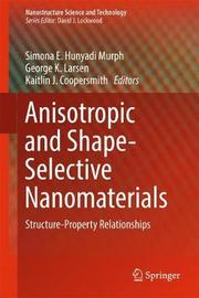 Anisotropic and Shape-Selective Nanomaterials image