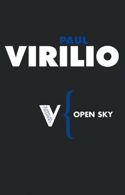 Open Sky by Paul Virilio