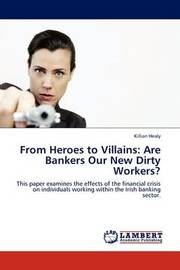 From Heroes to Villains by Killian Healy