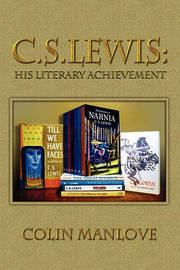 C. S. Lewis by Colin Manlove