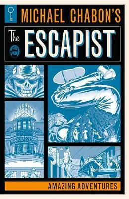 Michael Chabon's The Escapists: Amazing Adventures by Michael Chabon image