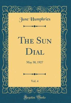 The Sun Dial, Vol. 4 by June Humphries image
