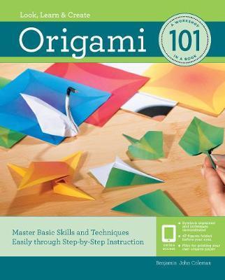 Origami 101 by Benjamin Coleman