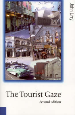 The Tourist Gaze by Professor John Urry image