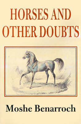 Horses and Other Doubts by Moshe Benarroch image