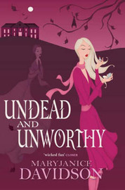 Undead and Unworthy by MaryJanice Davidson image