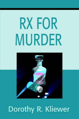 RX for Murder by Dorothy R. Kliewer image