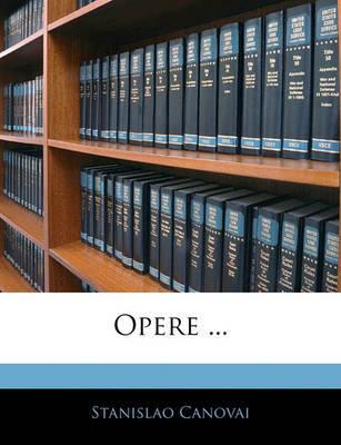 Opere ... by Stanislao Canovai image