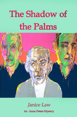 The Shadow of the Palms by Janice Law