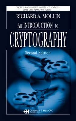 An Introduction to Cryptography, Second Edition by Richard A. Mollin