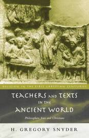 Teachers and Texts in the Ancient World by H. Greg Snyder image