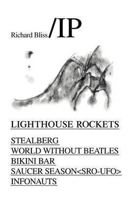 Lighthouse Rockets by Richard Bliss