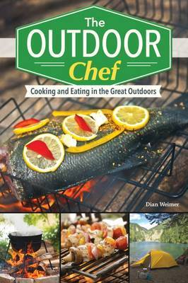 Outdoor Chef by Dian Weimer