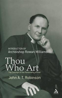 Thou Who Art by John A.T. Robinson image