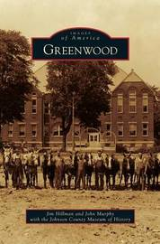 Greenwood by Jim Hillman