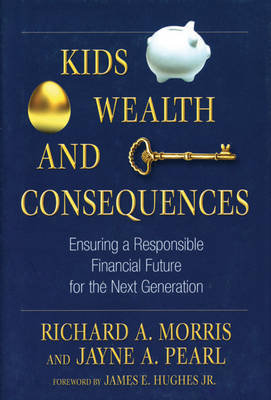 KIDS, WEALTH AND CONSEQUENCES image