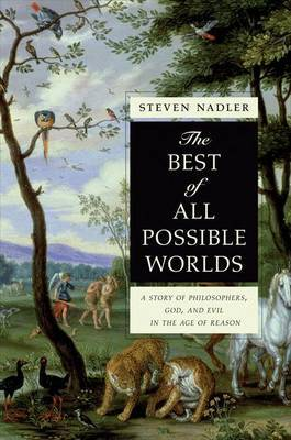 The Best of All Possible Worlds by Steven Nadler image