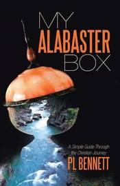 My Alabaster Box by Pl Bennett image