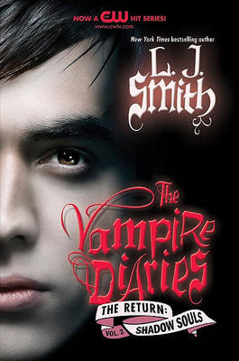 Shadow Souls (Vampire Diaries: The Return #2) US Edition by L.J. Smith image