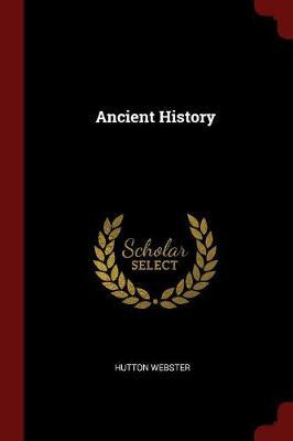 Ancient History by Hutton Webster