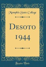Desoto 1944 (Classic Reprint) by Memphis State College image