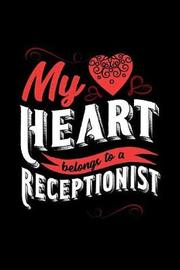 My Heart Belongs to a Receptionist by Dennex Publishing image