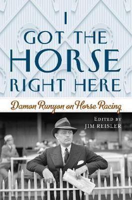 I Got the Horse Right Here by Joseph James Reisler