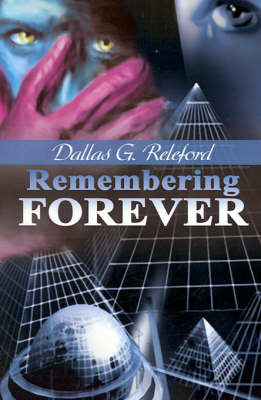 Remembering Forever by Dallas G. Releford image