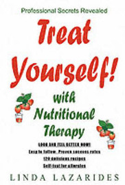 Treat Yourself with Nutritional Therapy: Look and Feel Better in Ten Days by Linda Lazarides image