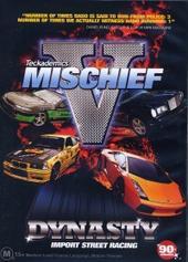 Mischief V Dynasty on DVD