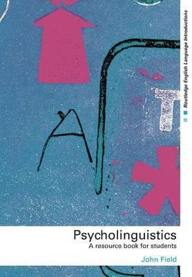 Psycholinguistics by John Field image