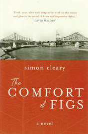 The Comfort of Figs by Simon Cleary image