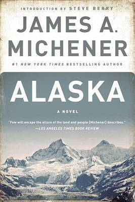 Alaska by James A Michener