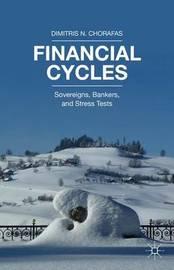 Financial Cycles by Dimitris N Chorafas
