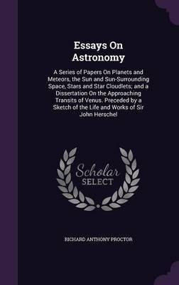 Essays on Astronomy by Richard Anthony Proctor