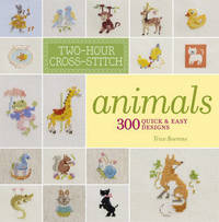 Two-Hour Cross-Stitch: Animals by Patrice Boerens