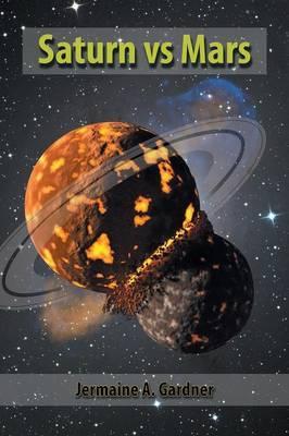 Saturn Vs Mars by Jermaine Gardner