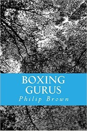 Boxing Gurus by Philip Brown