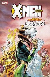 X-men: Age Of Apocalypse Volume 3: Omega by Scott Lobdell