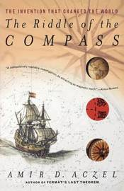 The Riddle of the Compass by Amir D. Azcel