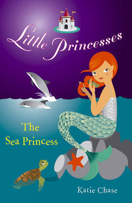 The Sea Princess by Katie Chase image