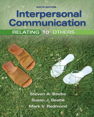 Interpersonal Communication: Relating to Others by Steven A Beebe image