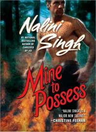 Mine to Possess (Psy-Changeling Series #4) by Nalini Singh
