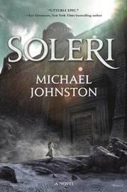 Soleri by Michael Johnston