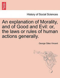 the morality of the evil in history