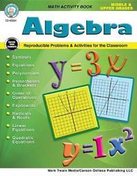 Algebra, Grades 5 - 12 by Myrl Shireman