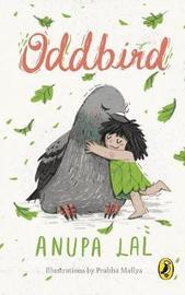 Oddbird by Anupa Lal
