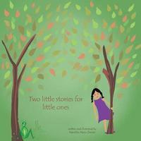 Two Little Stories for Little Ones by Namitha Maria Cherian image