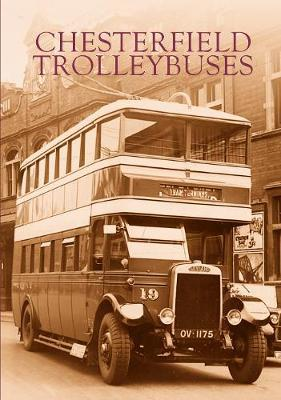 Chesterfield Trolleybuses by Barry M Marsden image