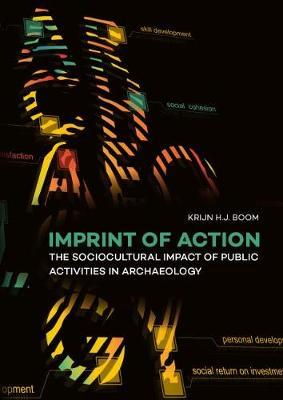 Imprint of Action by Krijn H. J. Boom